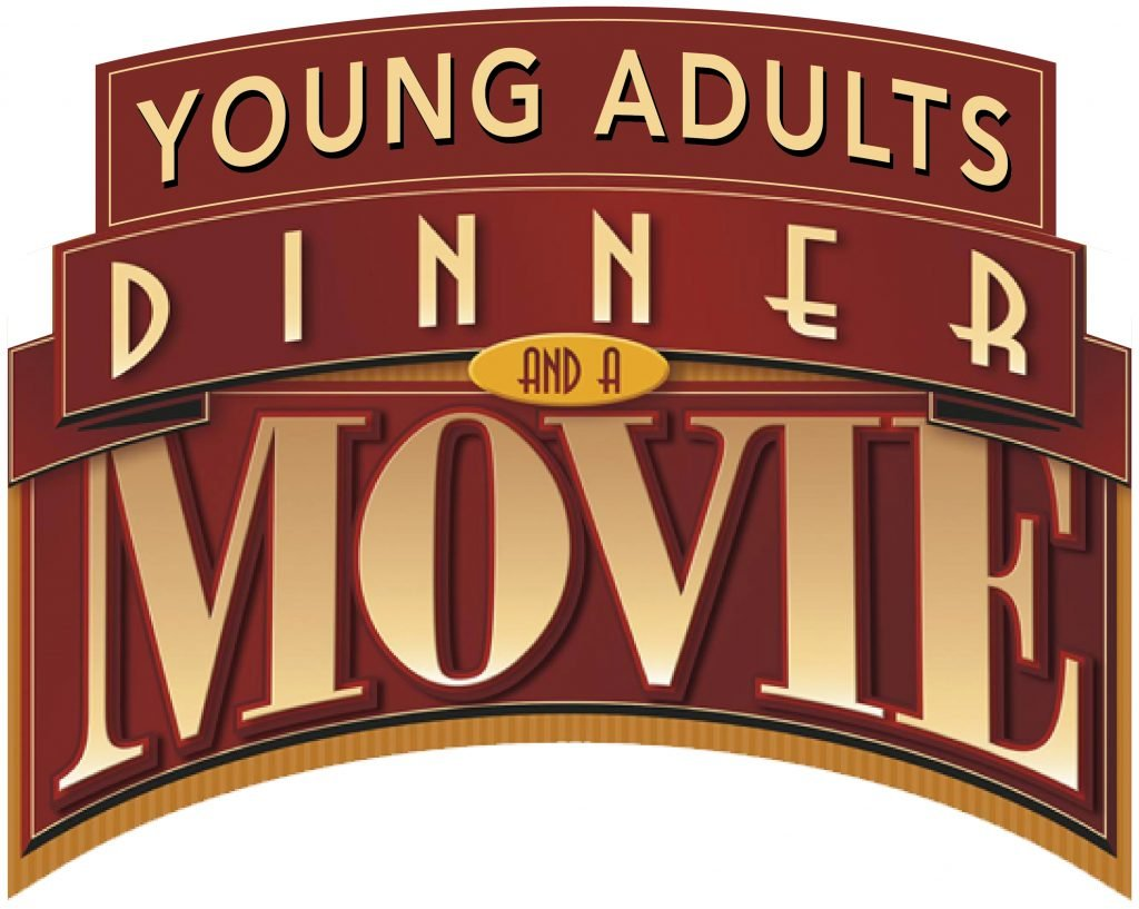 Young Adults Dinner and a Movie